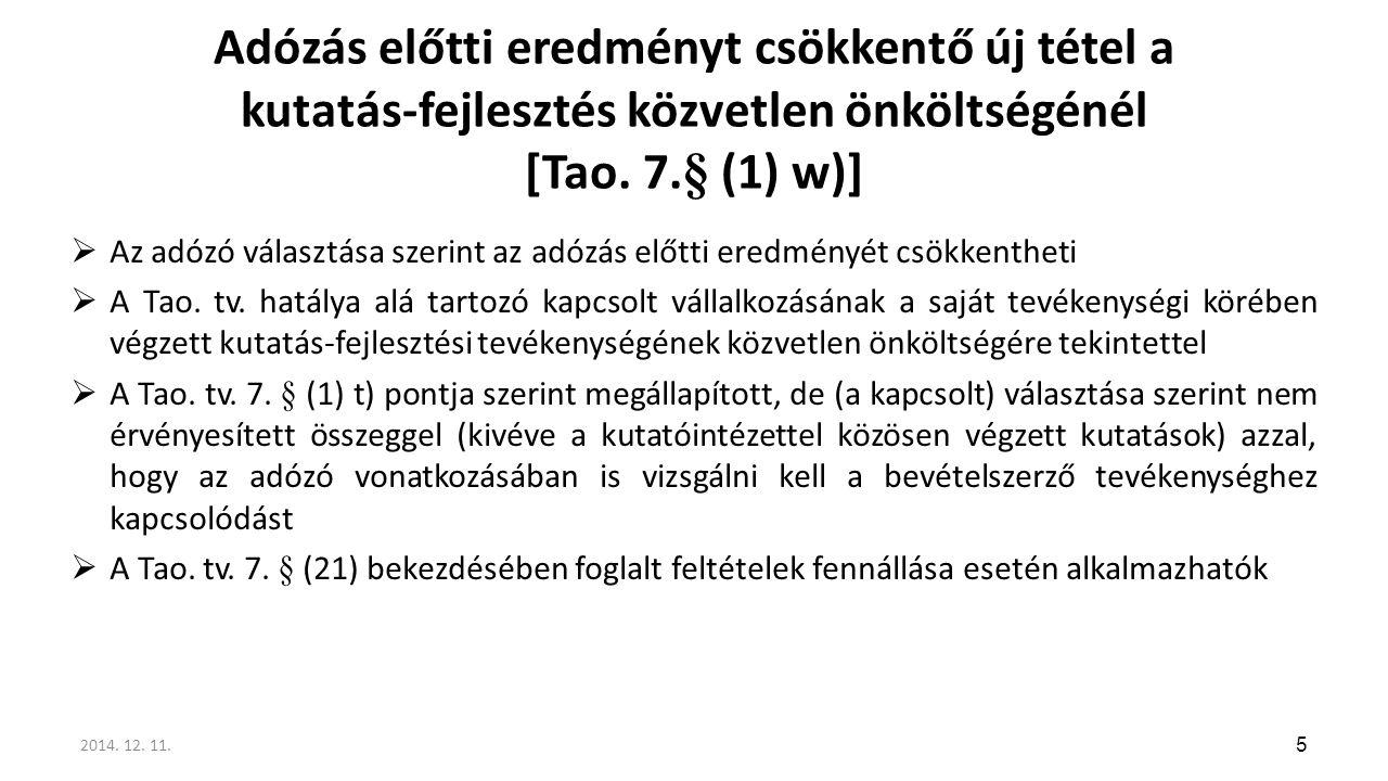 Adózás előtti eredményt csökkentő új tétel a kutatás-fejlesztés közvetlen önköltségénél [Tao. 7.§ (1) w)]